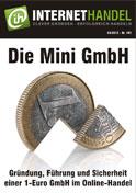 Spätere Umwandlung nicht ausgeschlossen: Mini GmbH gründen und später zur echten GmbH umwandeln