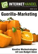 Überraschen, erschrecken oder begeistern: Guerilla Marketing wirkt - Internethandel Mai 2012